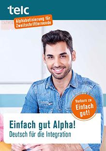 Einfach gut Alpha! Deutsch für die Integration