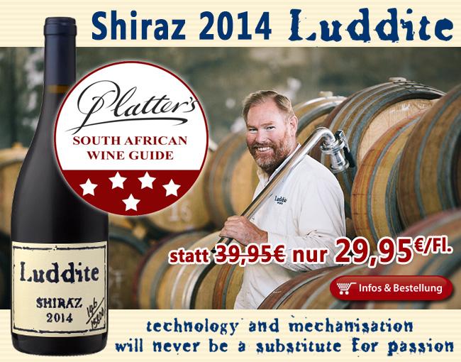Breaking News - erstmals 5 Platter Sterne für den neuen Luddite Shiraz!