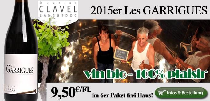 100% Vergnügen: 2015er Les Garrigues - Pierre Clavel - Languedoc