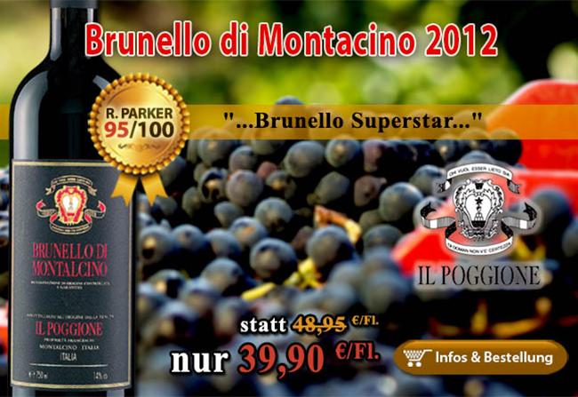 <br /> 20% Rabatt auf den 2012er Brunello Superstar Il Poggione 95+/100 Punkte