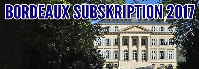 Die 2017er Bordeaux Subskription ist eröffnet