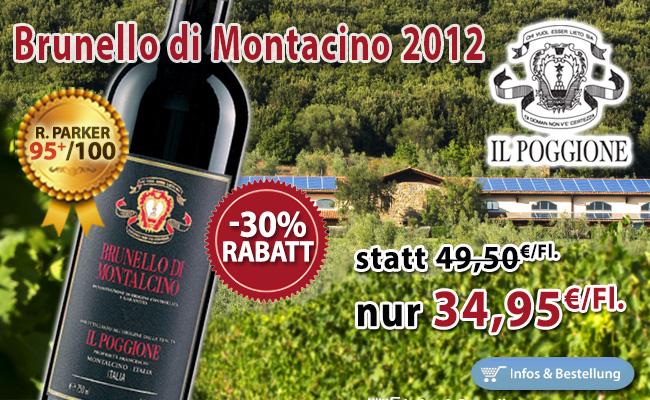 Fast wie Weihnachten: -30% Rabatt 2012er Brunello Il Poggione 95/100 Parker