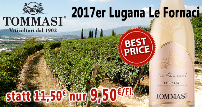 Einzellagen Lugana – Tommasi BEST PRICE!
