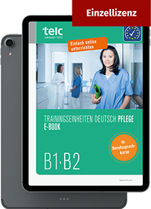 Trainingseinheiten Deutsch Pflege E-Book B1-B2