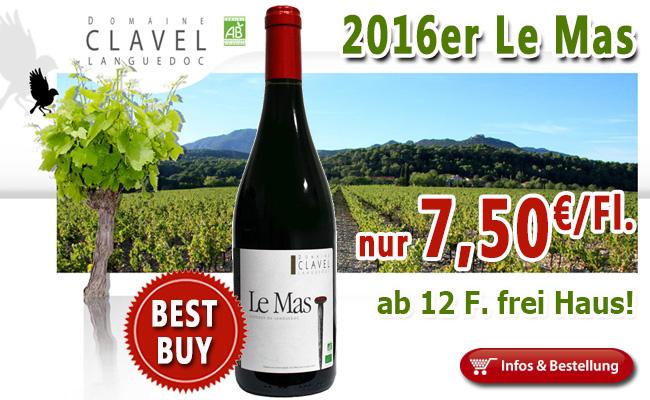 Weit mehr als nur Wirkung: 2016er Le Mas Clavel - neuer Jahrgang nur 7,50€!