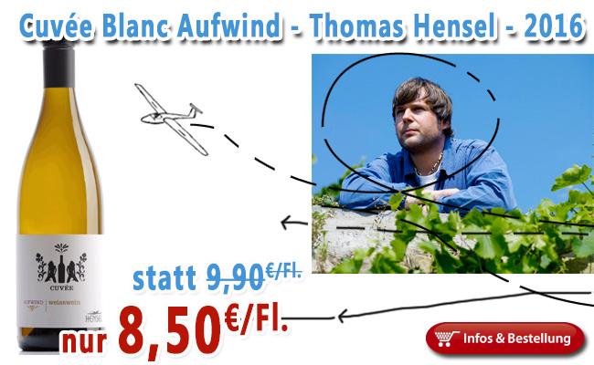 2016er Cuvee Blanc Thomas Hensel nur 8,50€/Fl. statt 9,90€