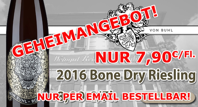 Geheimangebot: Bone Dry Riesling - Reichsrat von Buhl