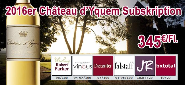 Seit gestern zum Verkauf freigegeben: 2016er Château d'Yquem Subskription