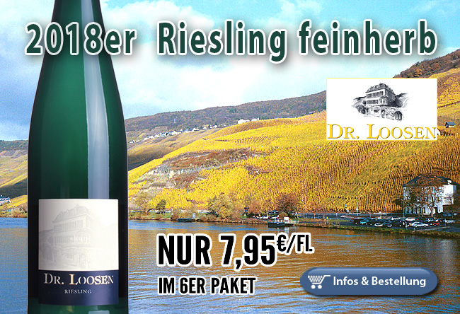 Montag ist Rieslingtag: 2018er Riesling feinherb - Dr. Loosen nur 7,95€/Fl.