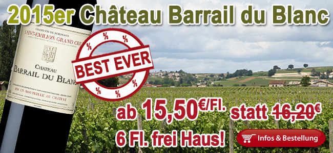 Best Ever: 2015er Barrail du Blanc!