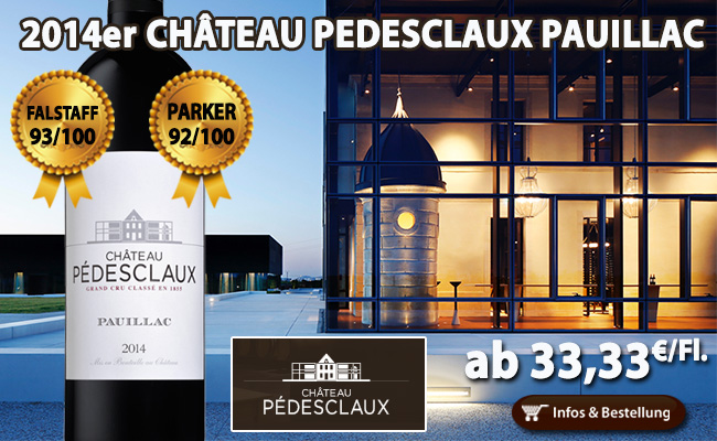 "2014er Pedesclaux: ""…going places in the same way that Pontet-Canet did in the 1990s…""."