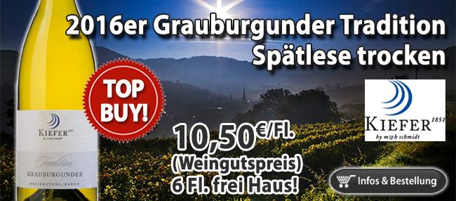 Wenn Grauburgunder, dann bitte so! 2016er Grauburgunder Tradition Spätlese trocken - Kiefer