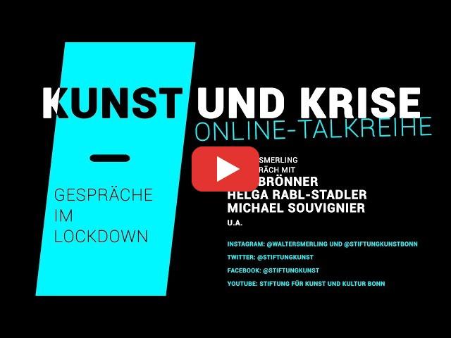 KUNST und KRISE - Gespräche im Lockdown | Trailer zur Online-Talkreihe