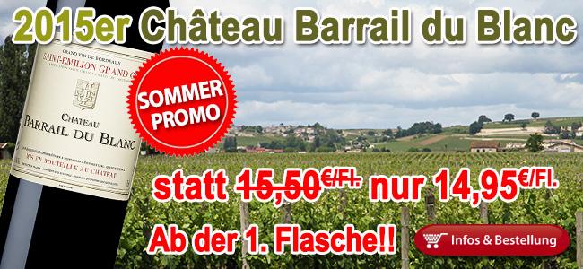 Sommerpromotion VI - 2015er Barrail du Blanc nur 14,95€/Fl.!