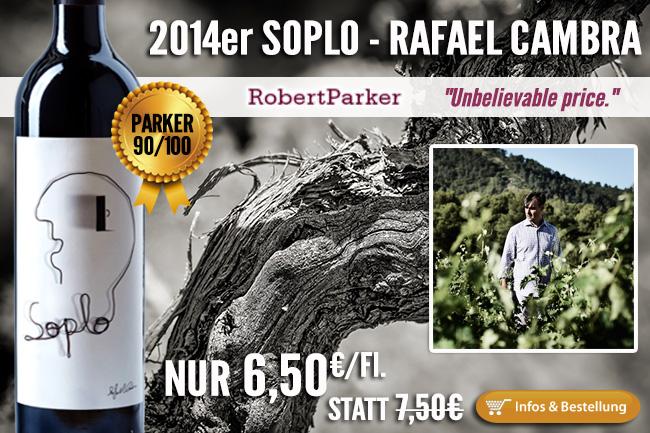 Laut Parker unglaublich günstig: 2014er Soplo - Rafael Cambra