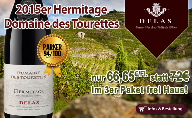 Nicht billig, aber günstig: Legendärer 2015er Hermitage Domaine des Tourette von Delas