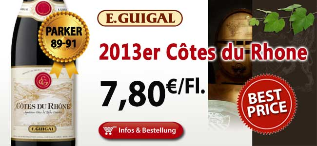 Nur 24 Stunden: 2013er Côtes du Rhône Rouge - Guigal 7,80€ ab der ersten Flasche!