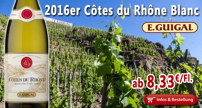 Ganz Frisch: 2016er Côtes-du-Rhône Blanc Guigal ab 8,33€/Fl.