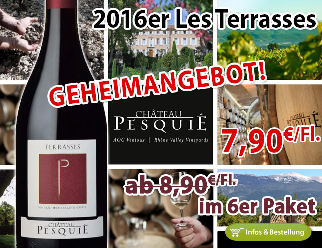 Geheimangebot 2016er Les Terrasses – Château Pesquie
